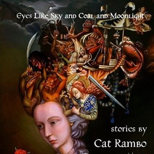 Folly Blaine is the narrator of EYES LIKE SKY AND COAL AND MOONLIGHT, a collection of twenty¬-one fantasy short stories by author Cat Rambo. Includes tales from the seaport city of Tabat, both before and after the sorcerous wars that destroyed the Old Continent, alchemical explanations for failed blind dates, a dryad, and the last great elephant. The audiobook is available through Audible, Amazon, and iTunes